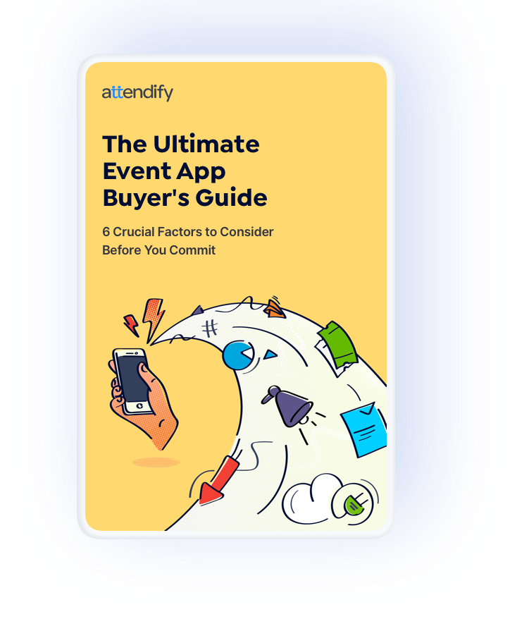The Ultimate Event App Buyer's Guide | Free Resource | Attendify